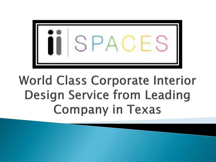 world class corporate interior design service from leading company in texas n.