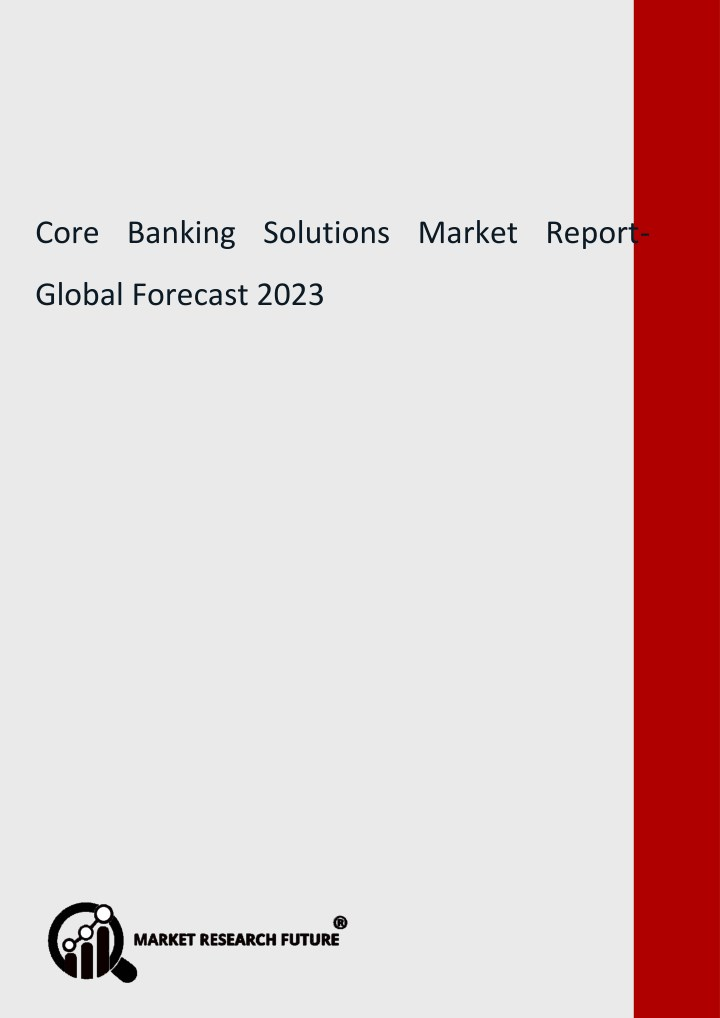 core banking solutions market report global n.
