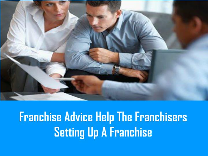 franchise advice help the franchisers setting n.