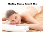 healthy strong smooth skin