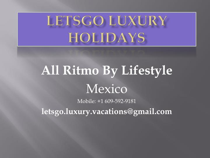 letsgo luxury holidays n.