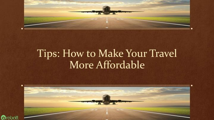 tips how to make your travel more affordable n.