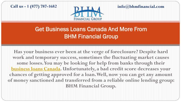 get business loans canada and more from bhm financial group n.