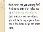 now what are you waiting for find some sites that