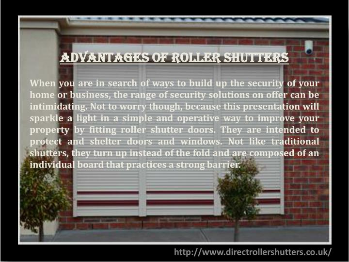 advantages of roller shutters when n.