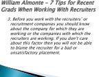 william almonte 7 tips for recent grads when working with recruiters 5