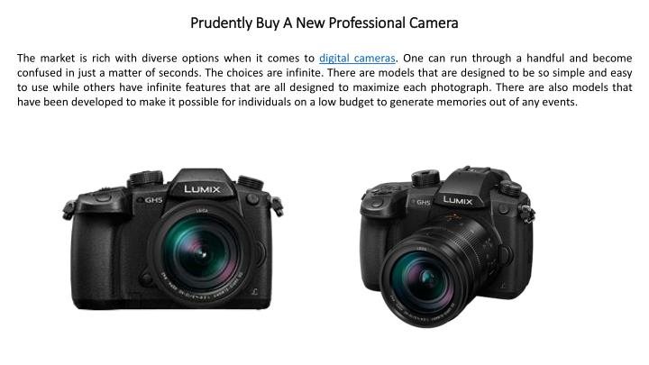 prudently buy a new professional camera n.