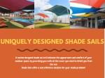 uniquely designed shade sails