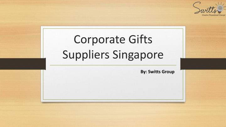 corporate gifts suppliers singapore n.