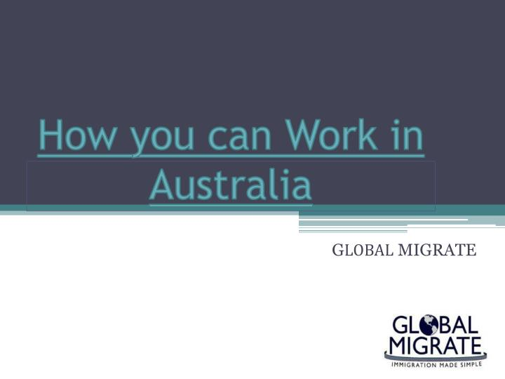 how you can work in australia n.