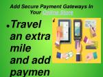 add secure payment gateways in your online store