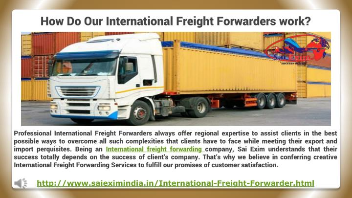 how do our international freight forwarders work n.