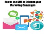 how to use sms to enhance your marketing campaigns