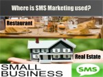 where is sms marketing used