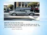 bmw 535 l for hire from prox cars when it comes