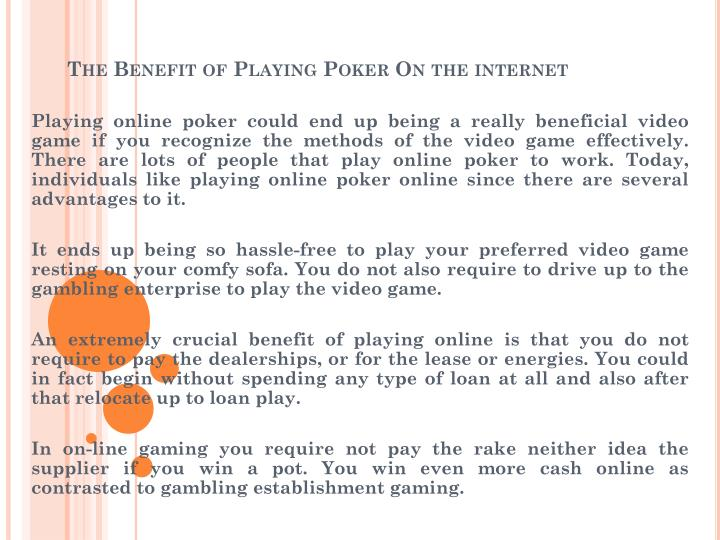 the benefit of playing poker on the internet n.