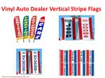 vinyl auto dealer vertical stripe flags