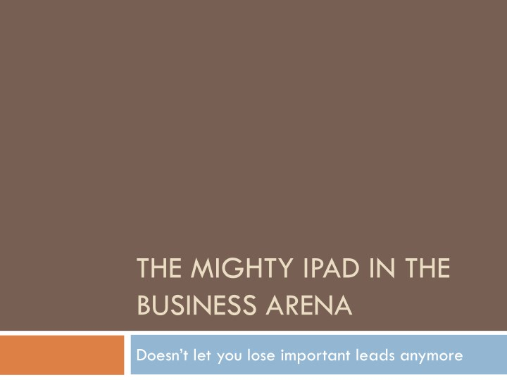 the mighty ipad in the business arena n.