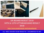 uk board result 2017 uttarakhand board 10th and 12th results 2017