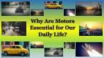 why are motors essential for our daily life