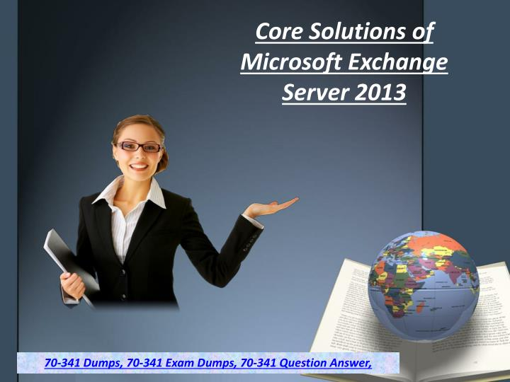core solutions of microsoft exchange server 2013 n.