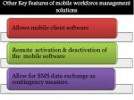 other key features of mobile workforce management