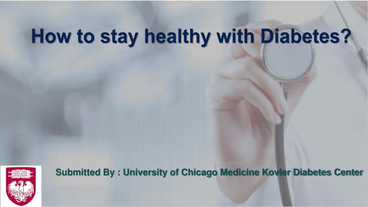 how to stay healthy with diabetes n.