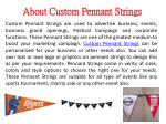 about custom pennant strings