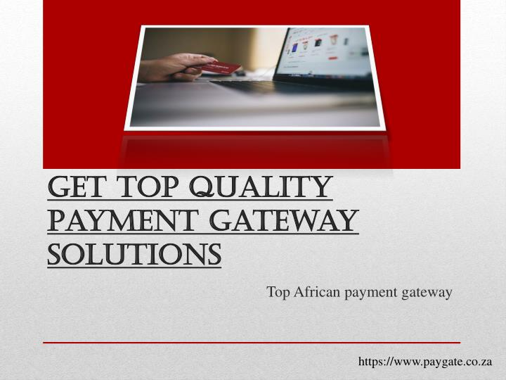 get top quality payment gateway solutions n.