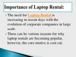 importance of laptop rental