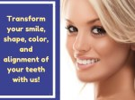 transform your smile shape color and alignment