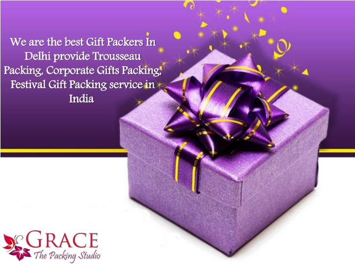 we are the best gift packers in delhi provide n.