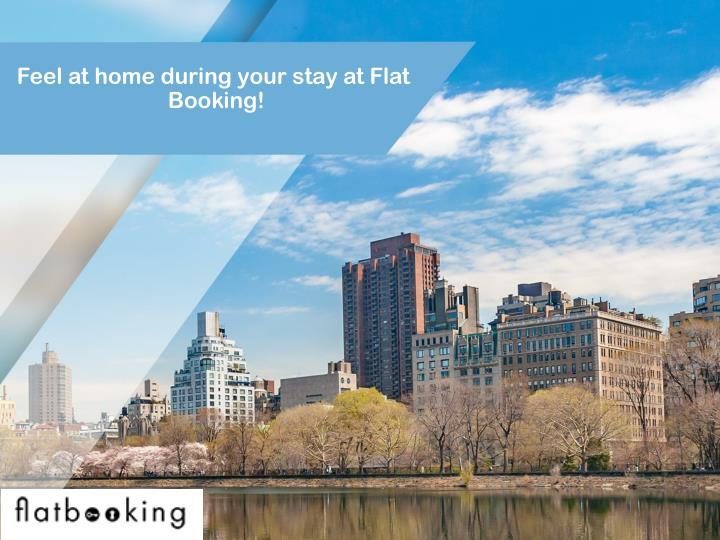 feel at home during your stay at flat booking n.