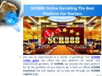 scr888 online gambling the best platform for starters 1