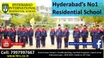 hyderabad s no1 residential school