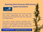 reaching client closeness with human capital 7
