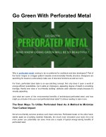 go green with perforated metal