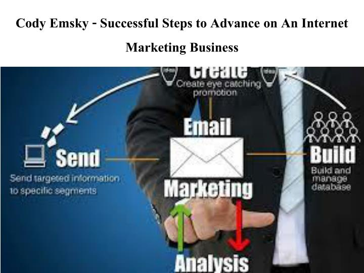 cody emsky successful steps to advance on an internet marketing business n.