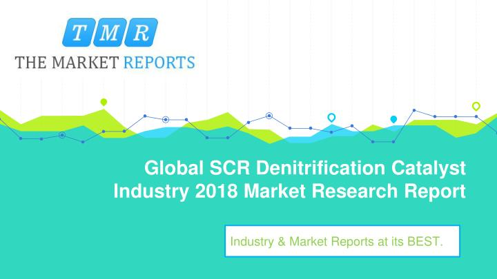 global scr denitrification catalyst industry 2018 market research report n.
