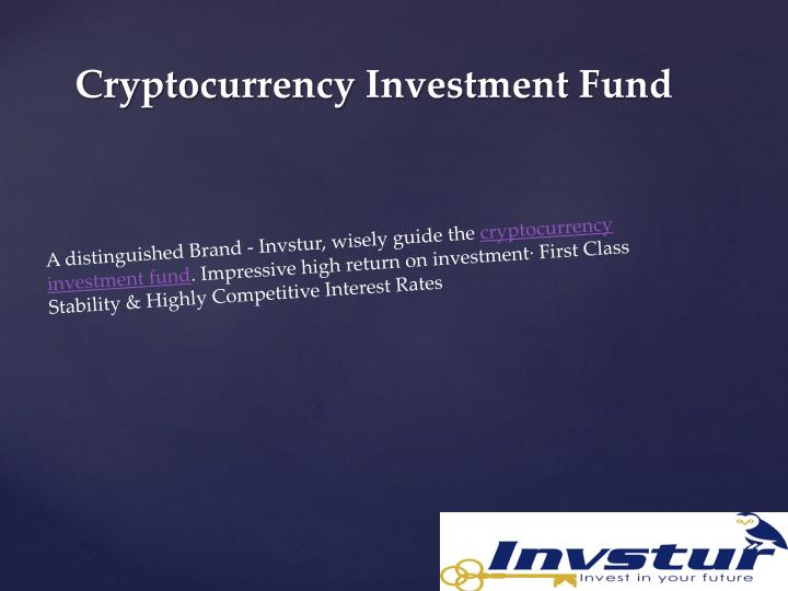 cryptocurrency investment fund n.