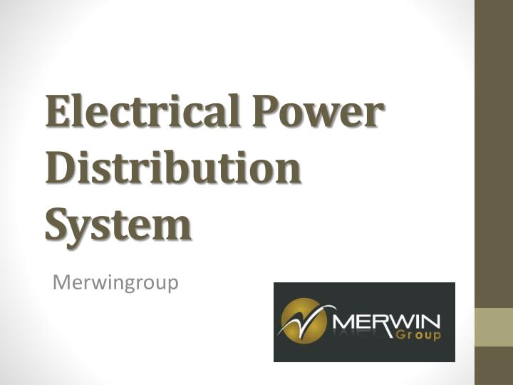 electrical power distribution system n.
