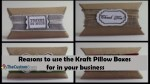 reasons to use the kraft pillow boxes for in your