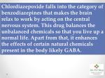 chlordiazepoxide falls into the category