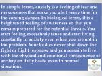 in simple terms anxiety is a feeling of fear