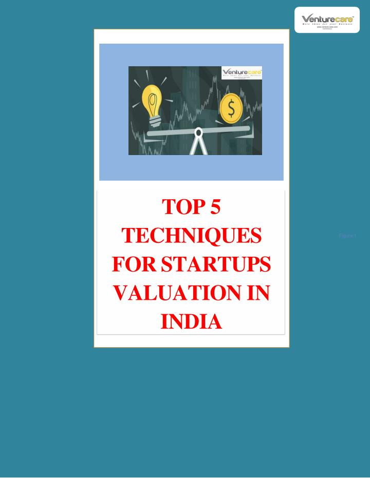 top 5 techniques for startups valuation in india n.