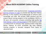 about kvch academy online training