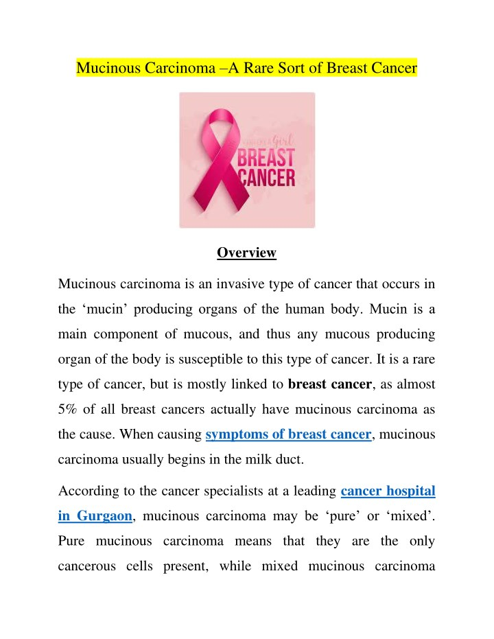 mucinous carcinoma a rare sort of breast cancer n.
