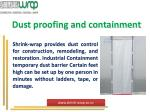 dust proofing and containment
