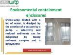 environmental containment enclosures