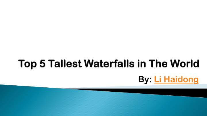 top 5 tallest waterfalls in the world n.